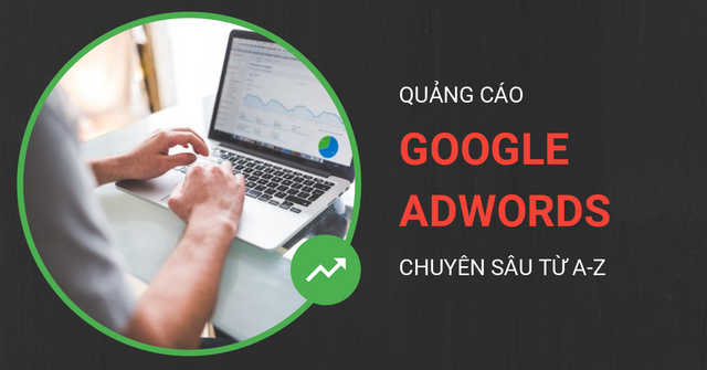 Khóa học Google Adwords tại Bắc Ninh